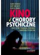 Kino i choroby psychiczne. Filmy, które pomagają zrozumieć zaburzenia psychiczne