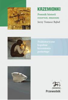 Krzemionki przewodnik. Pomnik historii, rezerwat, muzeum