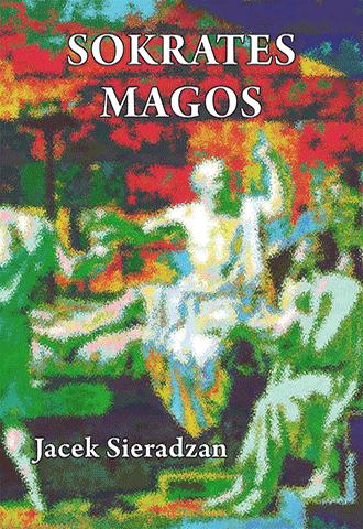 Sokrates magos. Autsajderstwo, magia i charyzma w kontekście antropologii symbolicznej Victora Turnera