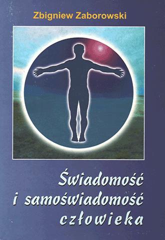 Świadomość i samoświadomość człowieka