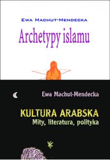Archetypy islamu + Kultura arabska
