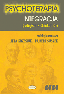 Psychoterapia. Integracja. Podręcznik akademicki