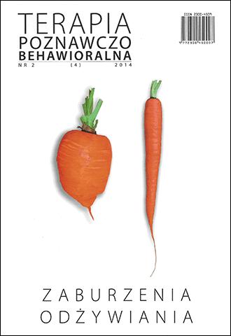 Zaburzenia odżywiania. Terapia Poznawczo-Behawioralna 2/2014 (4)